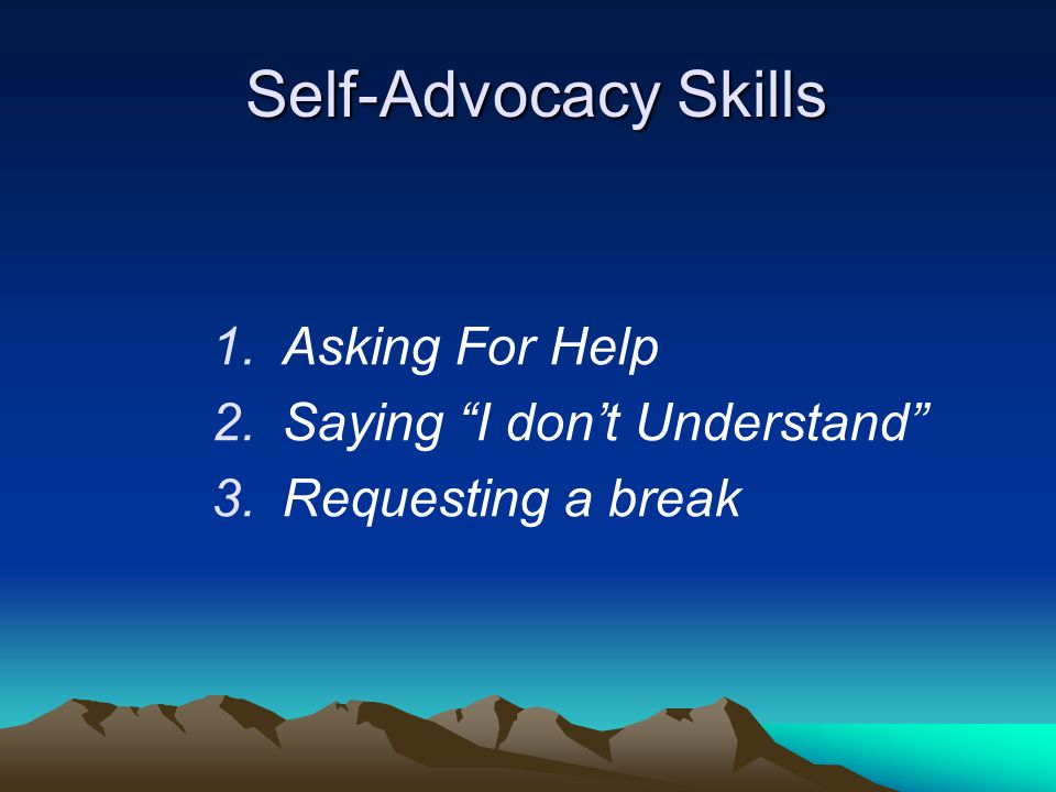 Self-Advocacy Skills Asking For Help Saying I don't Understand