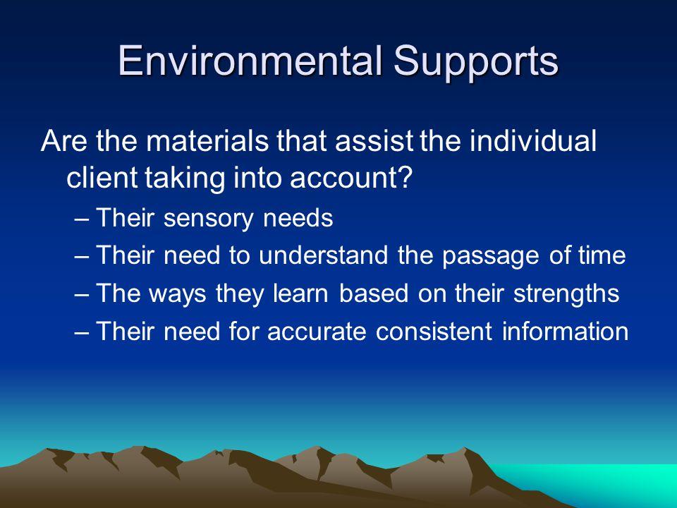 Environmental Supports
