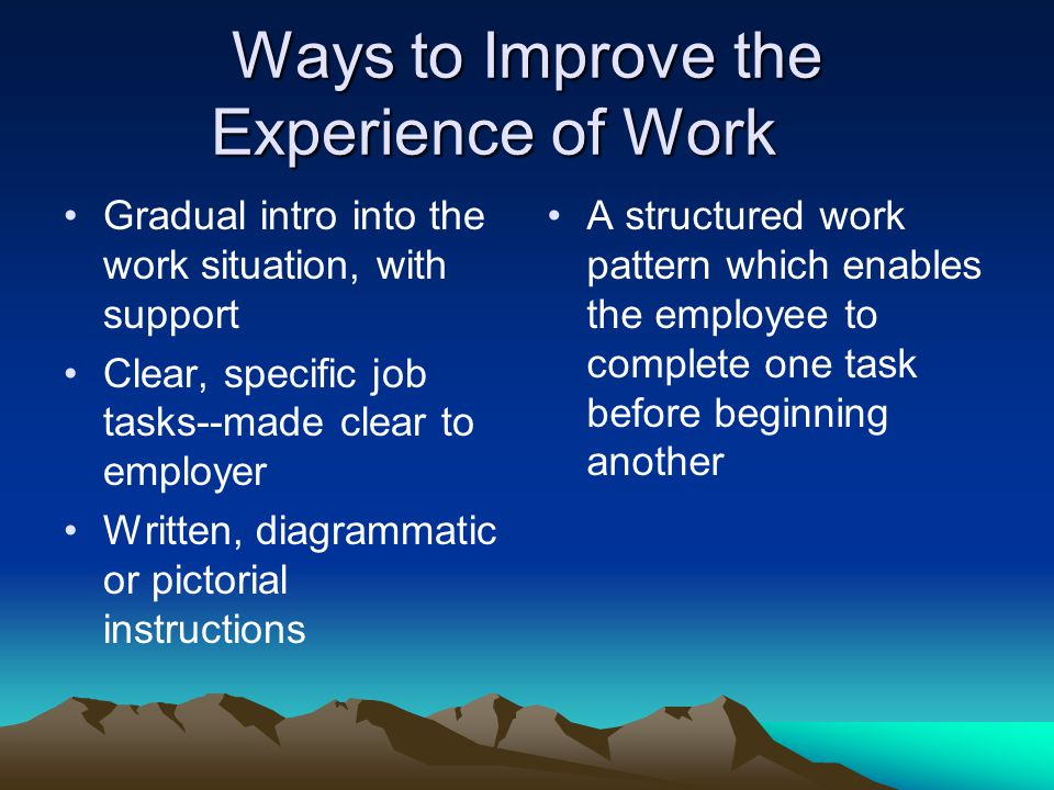 Ways to Improve the Experience of Work