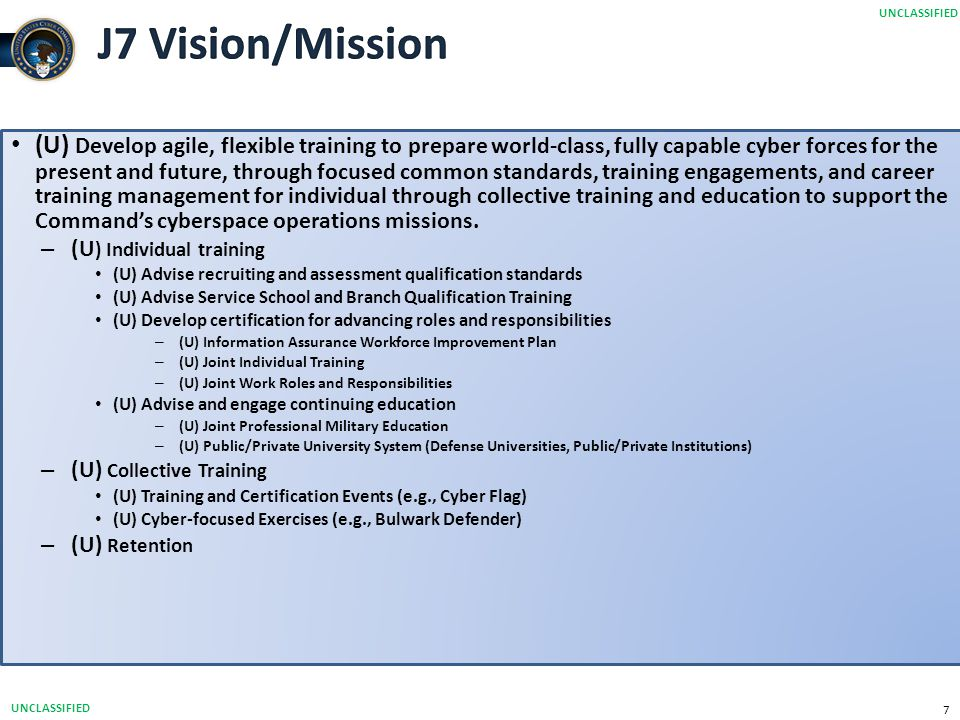 UNCLASSIFIED J7 Vision/Mission.