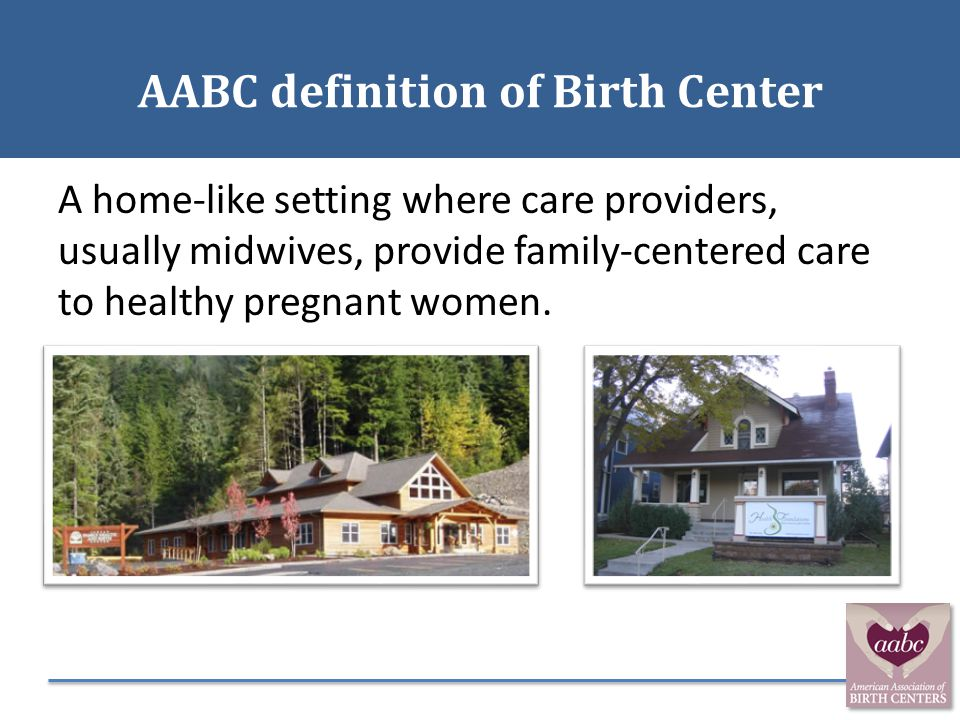 AABC definition of Birth Center