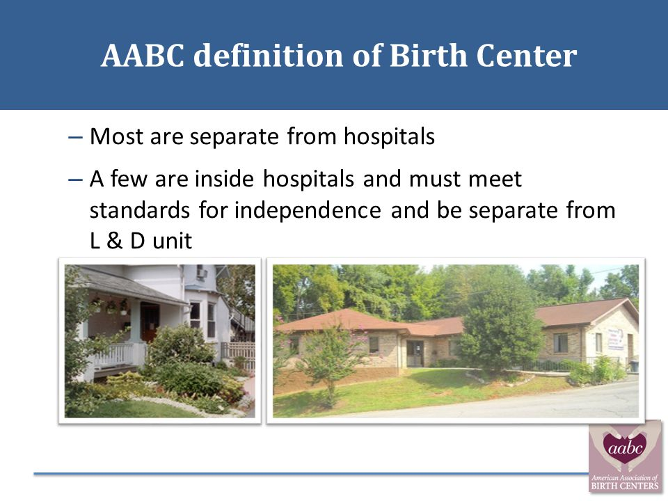 AABC definition of Birth Center AABC definition of Birth Center
