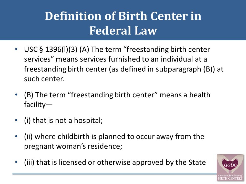 Definition of Birth Center in Federal Law