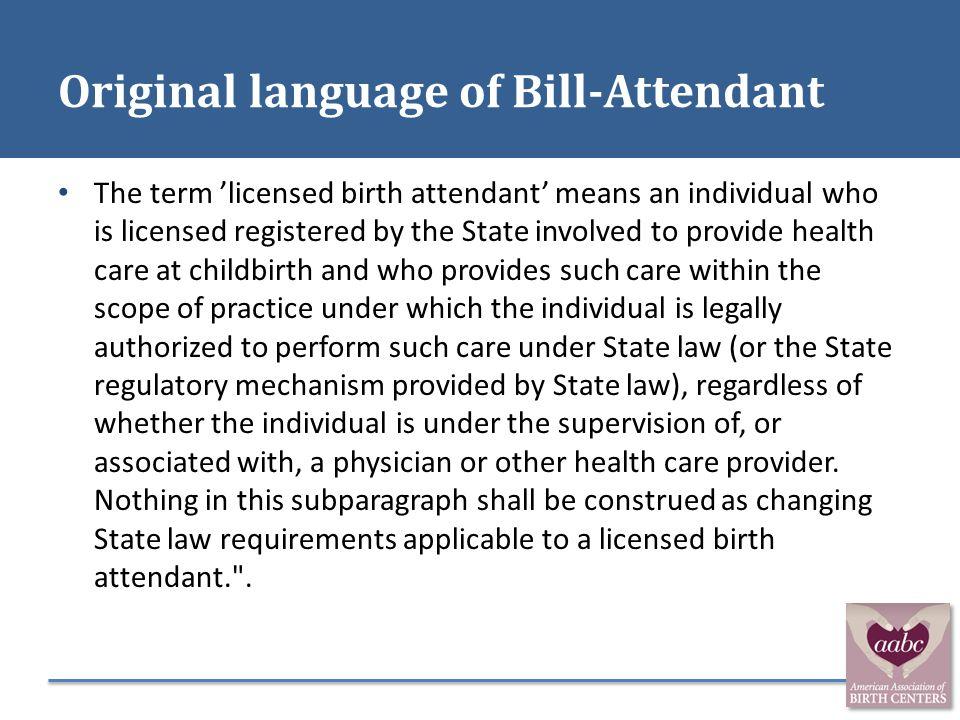 Original language of Bill-Attendant
