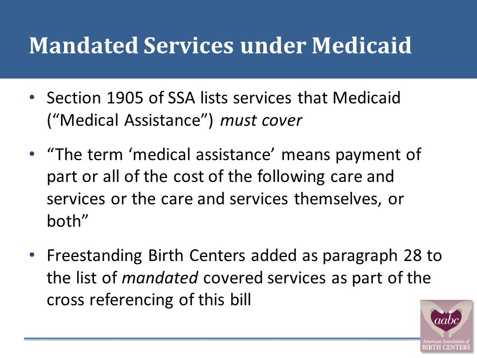 Mandated Services under Medicaid