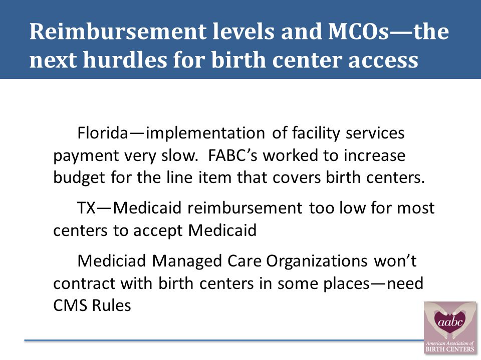 Reimbursement levels and MCOs—the next hurdles for birth center access