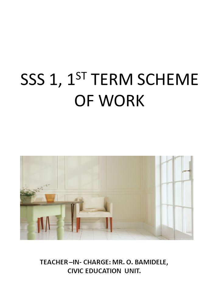 SSS 1, 1ST TERM SCHEME OF WORK