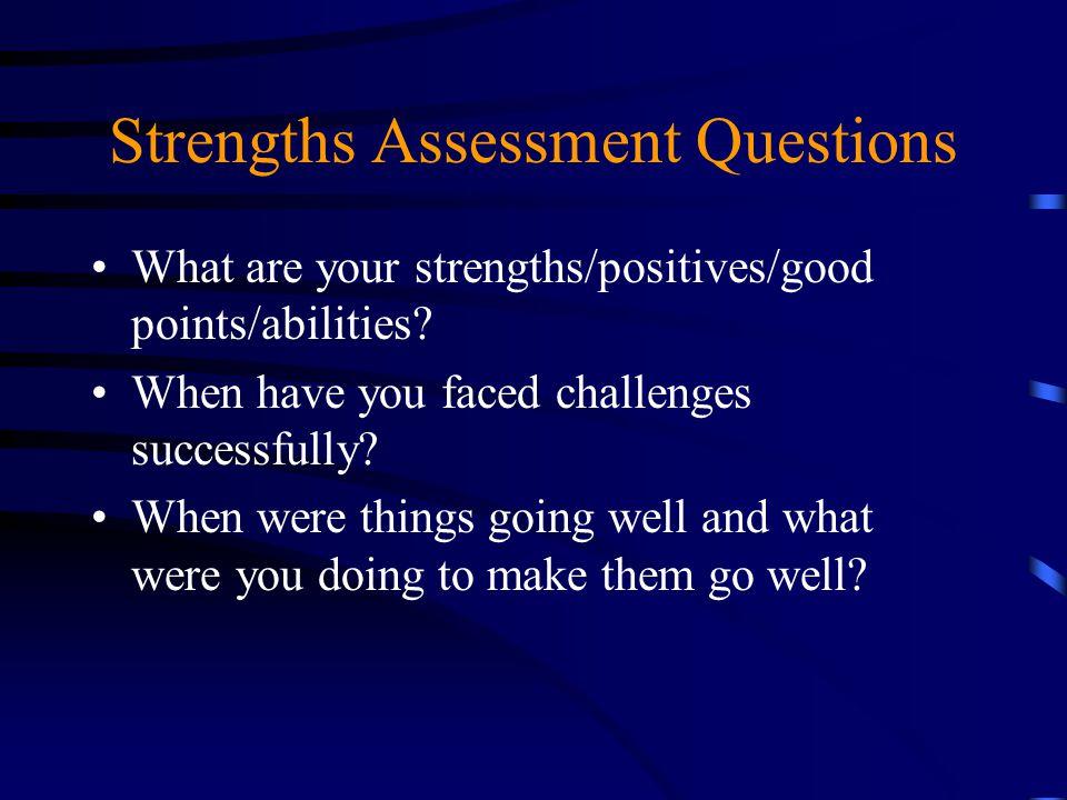 Strengths Assessment Questions