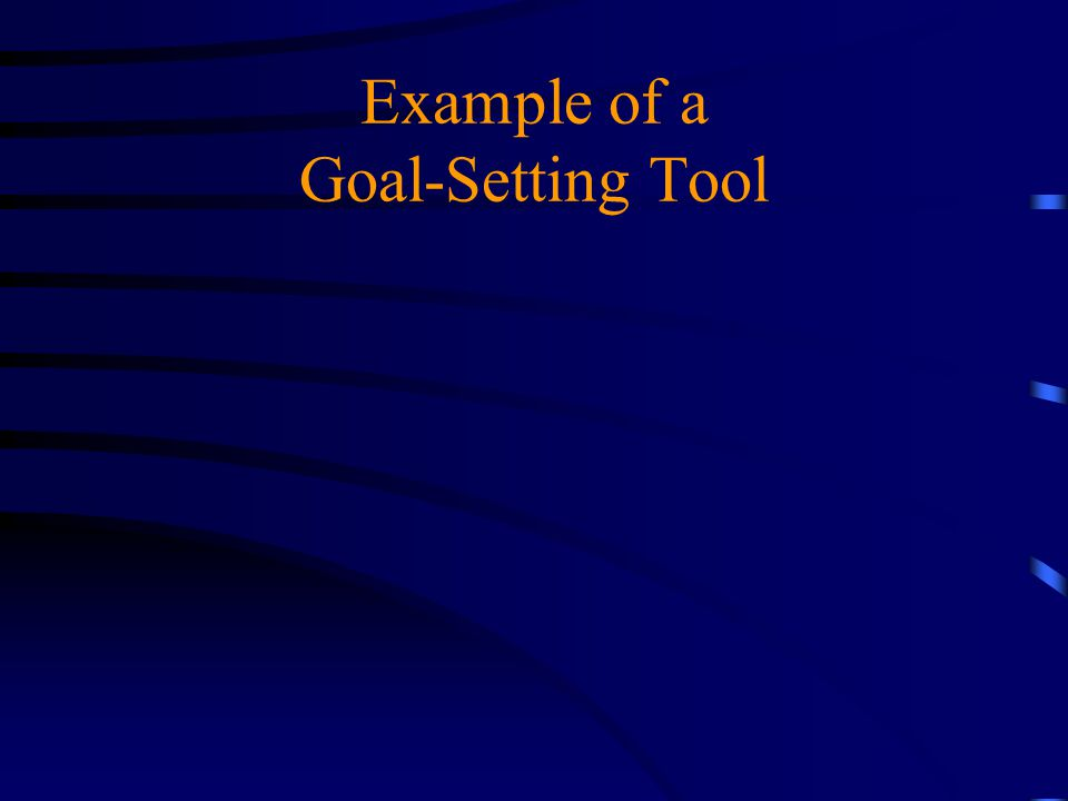 Example of a Goal-Setting Tool