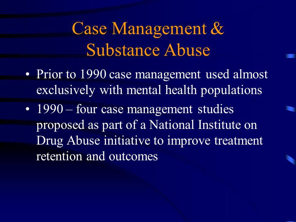 Case Management & Substance Abuse