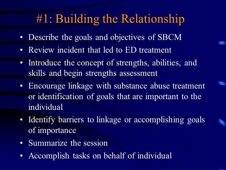 #1: Building the Relationship