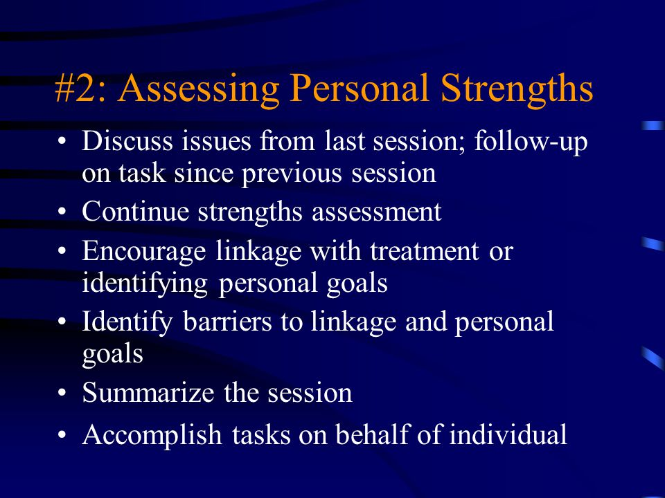 #2: Assessing Personal Strengths