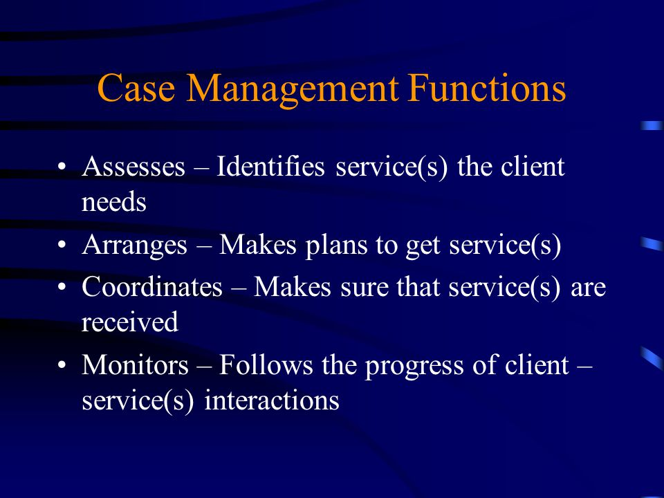 Case Management Functions