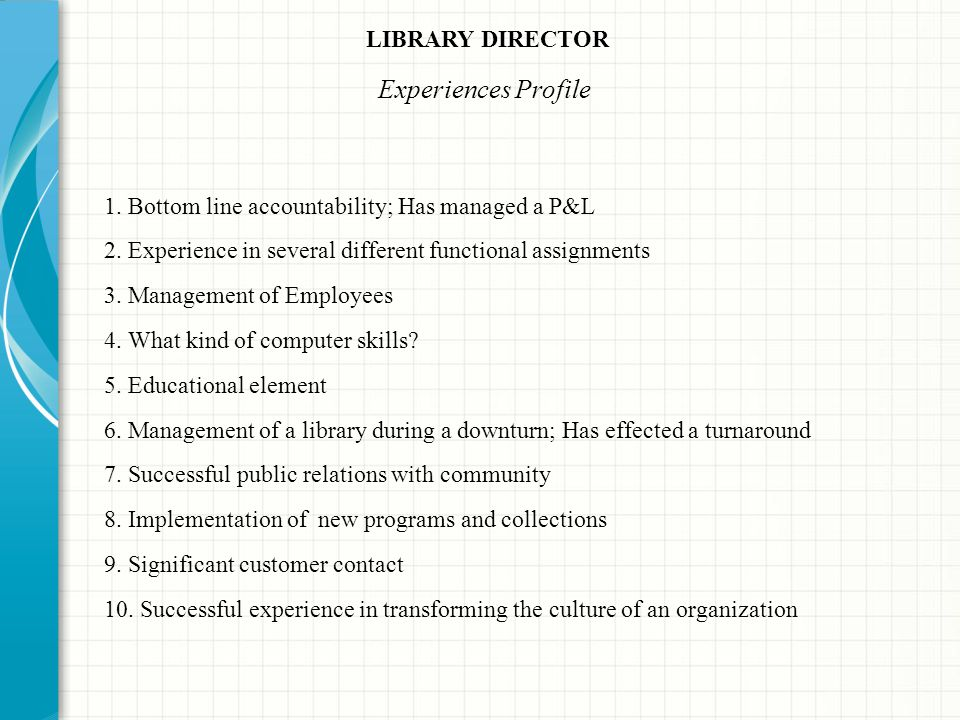 Experiences Profile LIBRARY DIRECTOR
