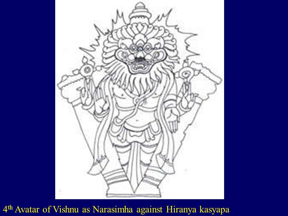 4th Avatar of Vishnu as Narasimha against Hiranya kasyapa