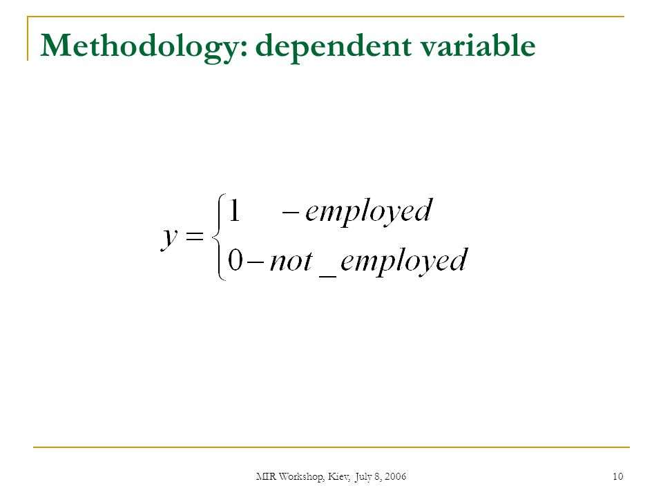 Methodology: dependent variable