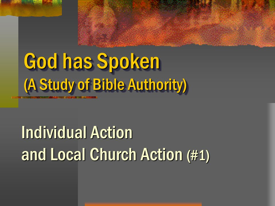 God has Spoken (A Study of Bible Authority)