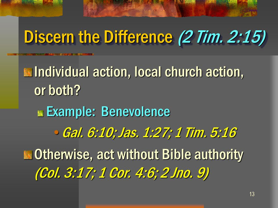 Discern the Difference (2 Tim. 2:15)
