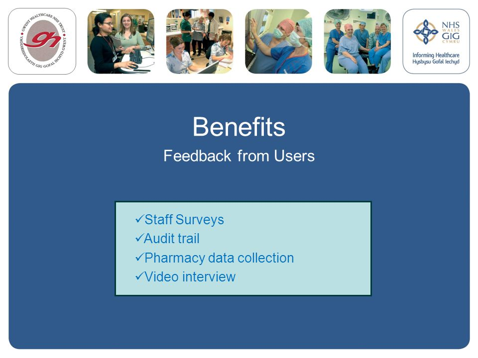 Benefits Feedback from Users