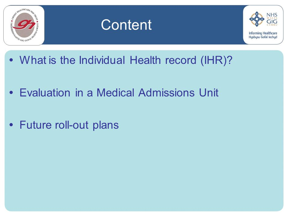 Content What is the Individual Health record (IHR)