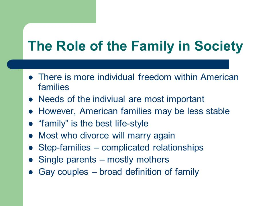role of family in society The japanese family by anne e lmamura  the family continues to play a central role in japanese society today however, the modern family is not.