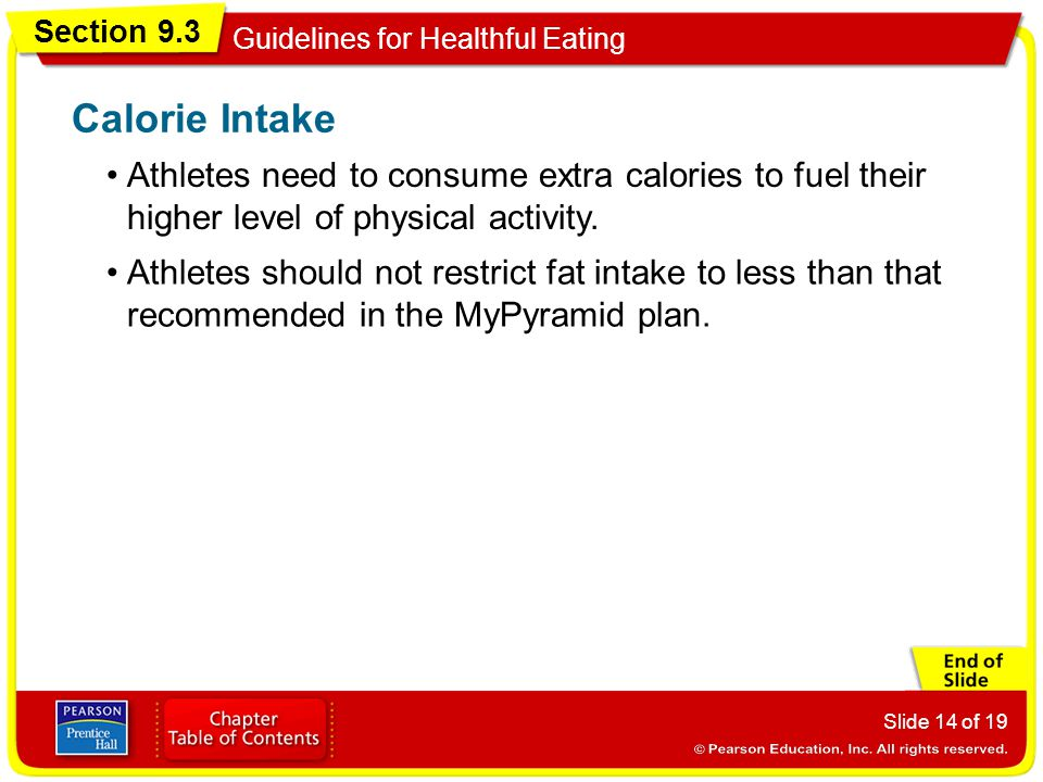 Calorie Intake Athletes need to consume extra calories to fuel their higher level of physical activity.