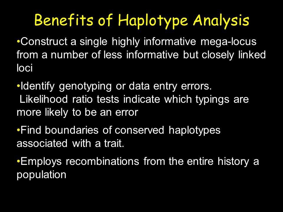 Benefits of Haplotype Analysis