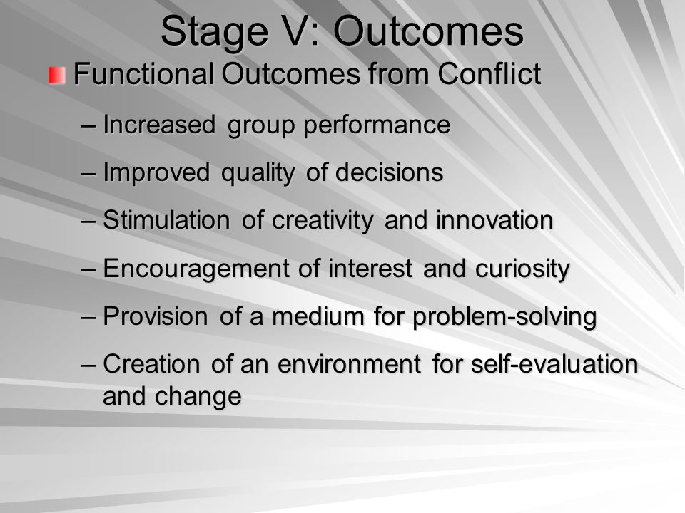 Stage V: Outcomes Functional Outcomes from Conflict