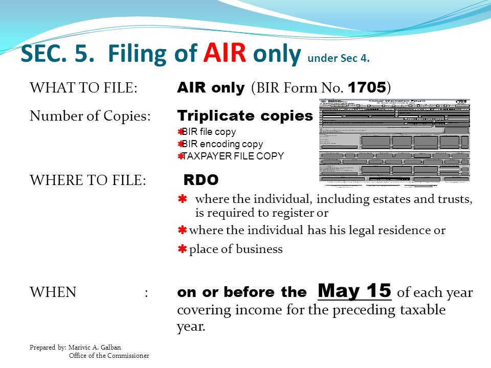 SEC. 5. Filing of AIR only under Sec 4.
