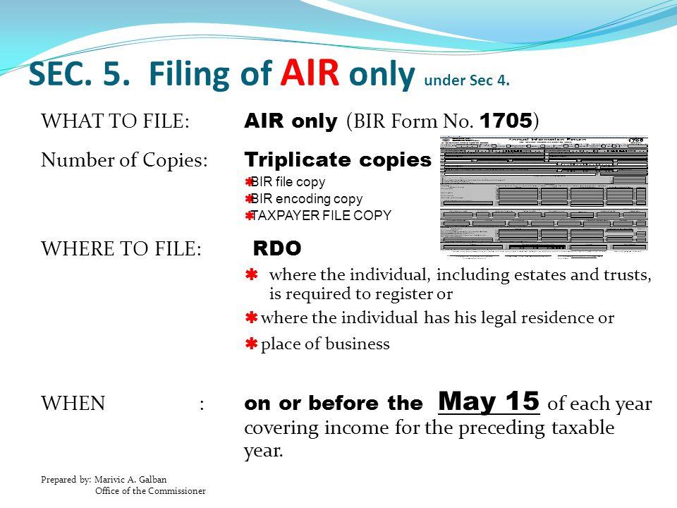 SEC. 5. Filing of AIR only under Sec 4.