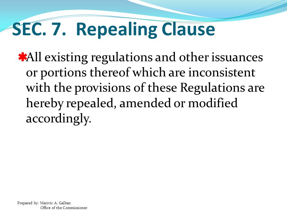 SEC. 7. Repealing Clause