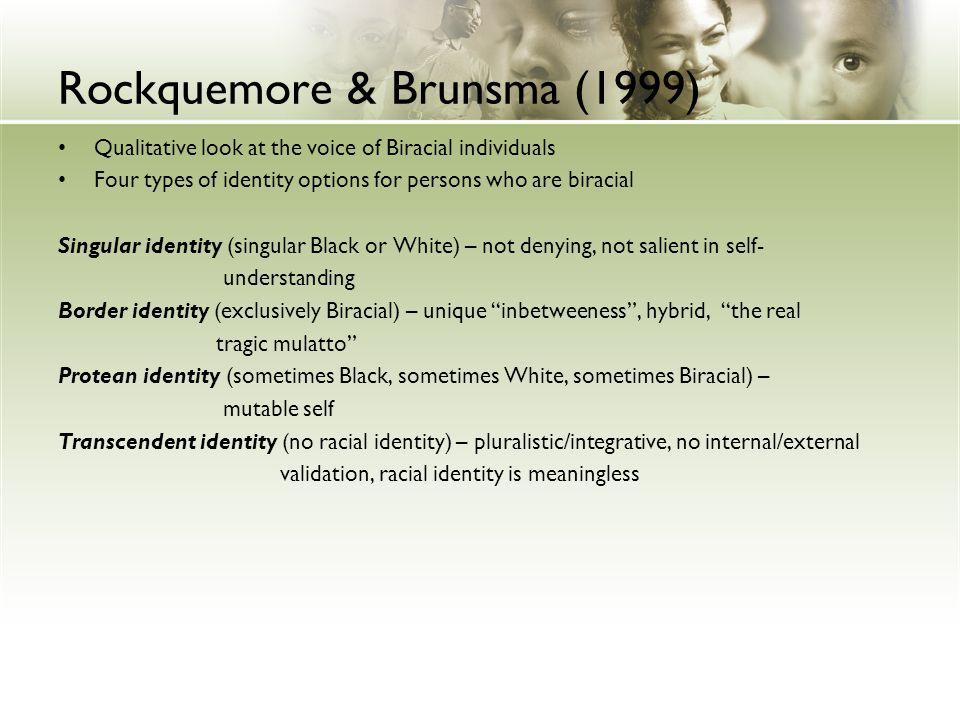 Rockquemore & Brunsma (1999)