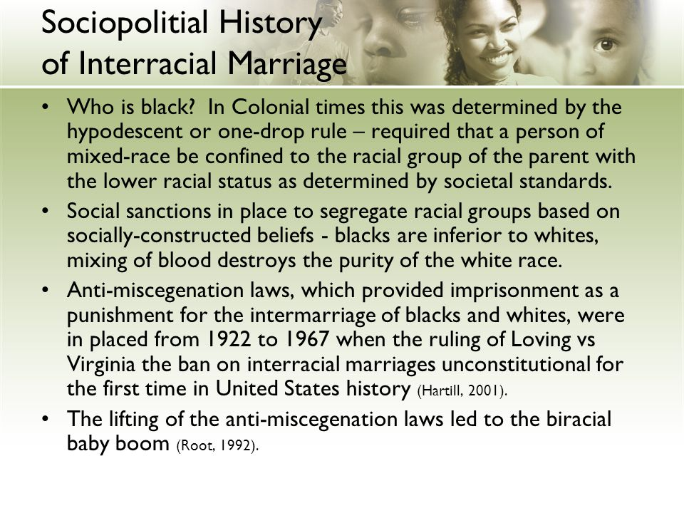 a history of the anti interracial marriage laws in the united states Before the supreme court struck down anti-miscegenation(mixed marriage) laws entire history of the united states the problem with interracial marriage.