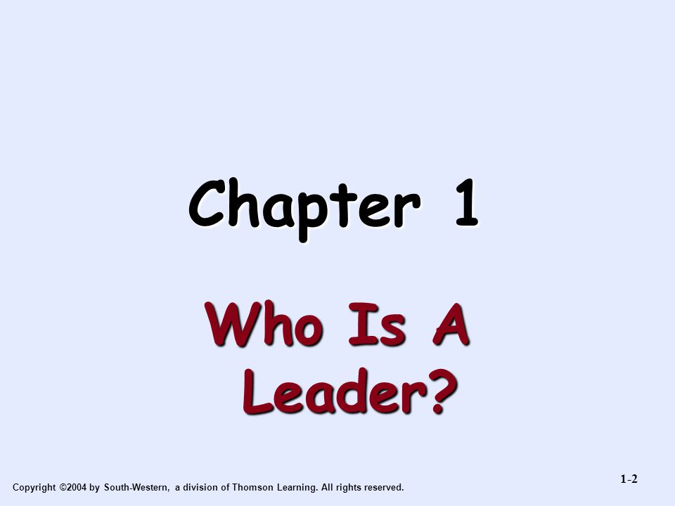 Chapter 1 Who Is A Leader 1-2
