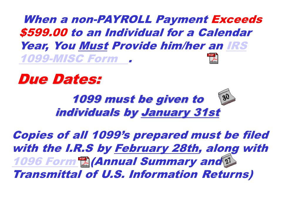 1099 must be given to individuals by January 31st