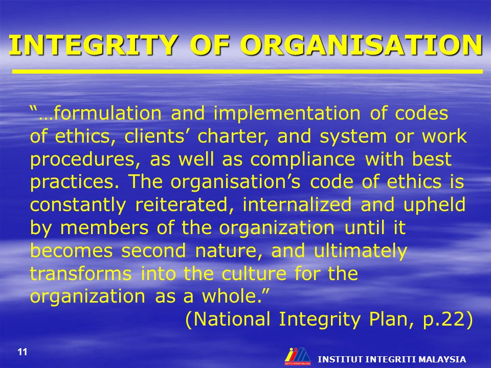 INTEGRITY OF ORGANISATION