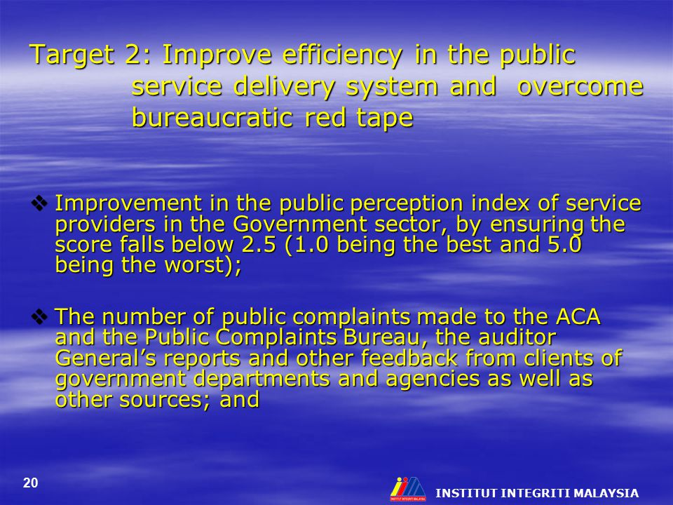 Target 2: Improve efficiency in the public service delivery system and overcome bureaucratic red tape