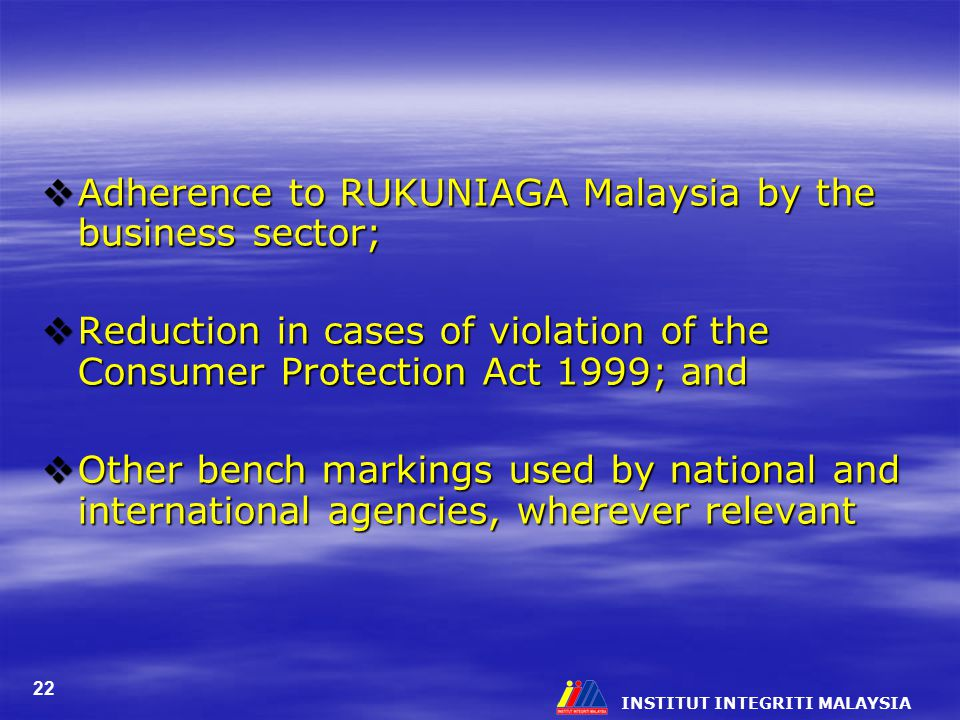 Adherence to RUKUNIAGA Malaysia by the business sector;