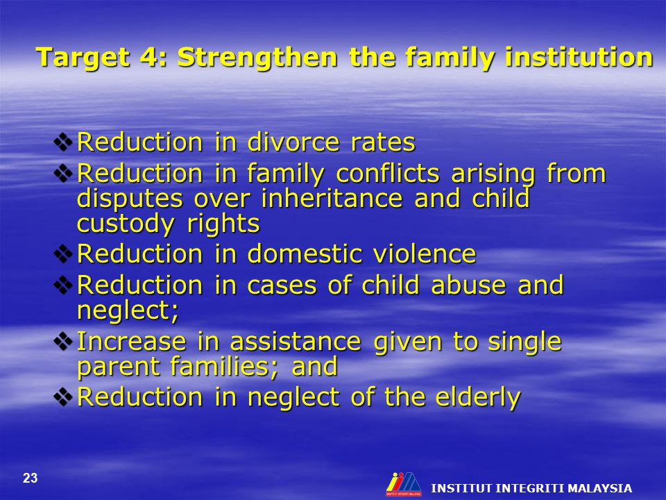 Target 4: Strengthen the family institution