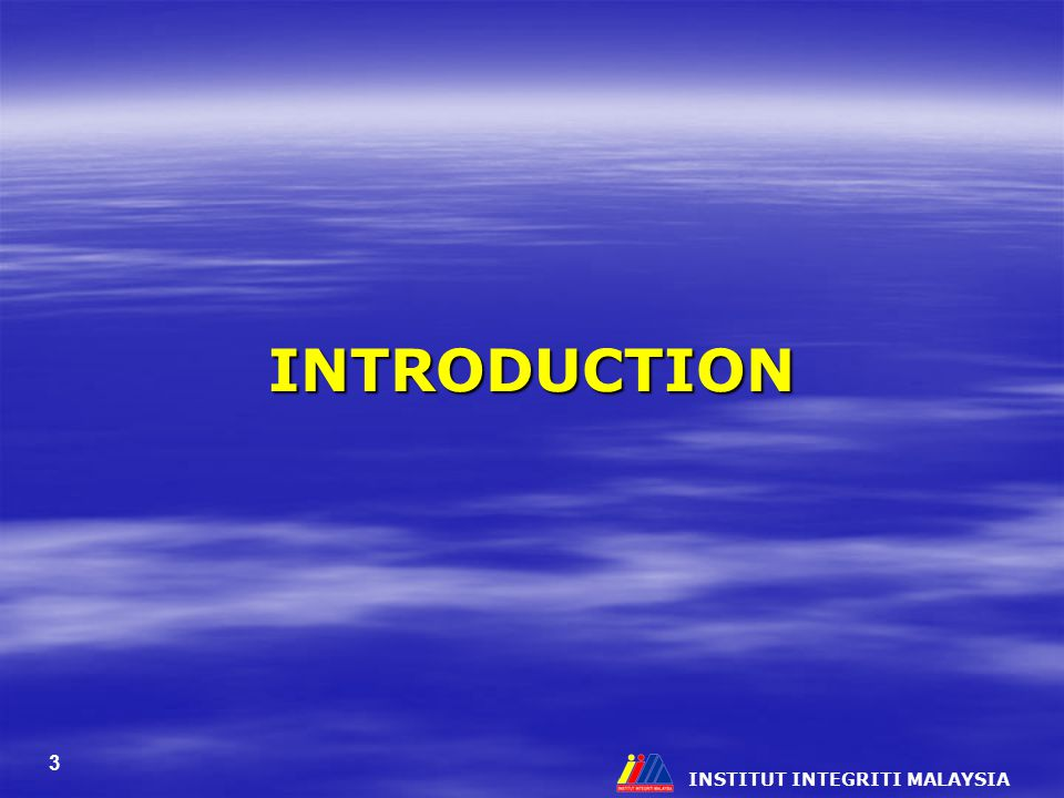 INTRODUCTION INSTITUT INTEGRITI MALAYSIA