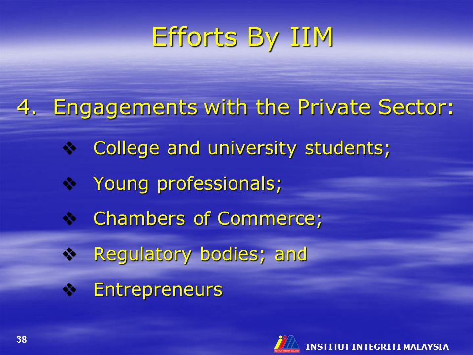 Efforts By IIM 4. Engagements with the Private Sector: