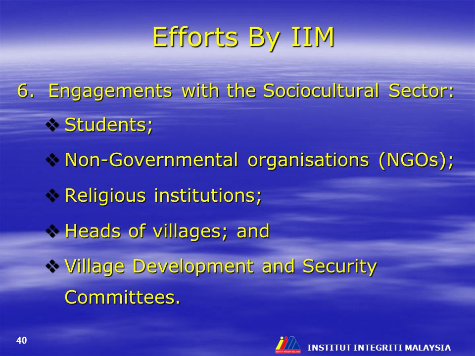 Efforts By IIM 6. Engagements with the Sociocultural Sector: Students;