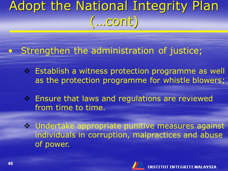 Adopt the National Integrity Plan (…cont)