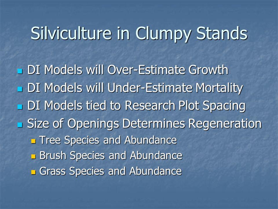 Silviculture in Clumpy Stands