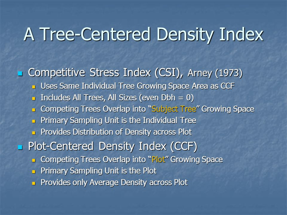 A Tree-Centered Density Index