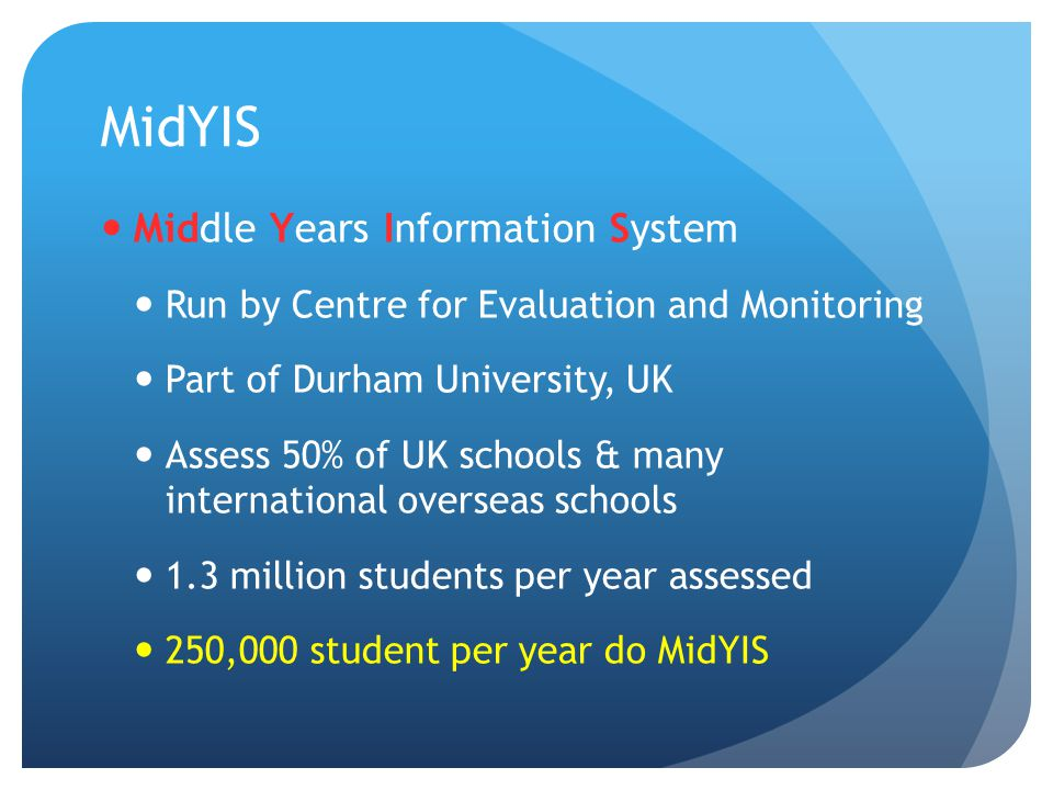 MidYIS Middle Years Information System