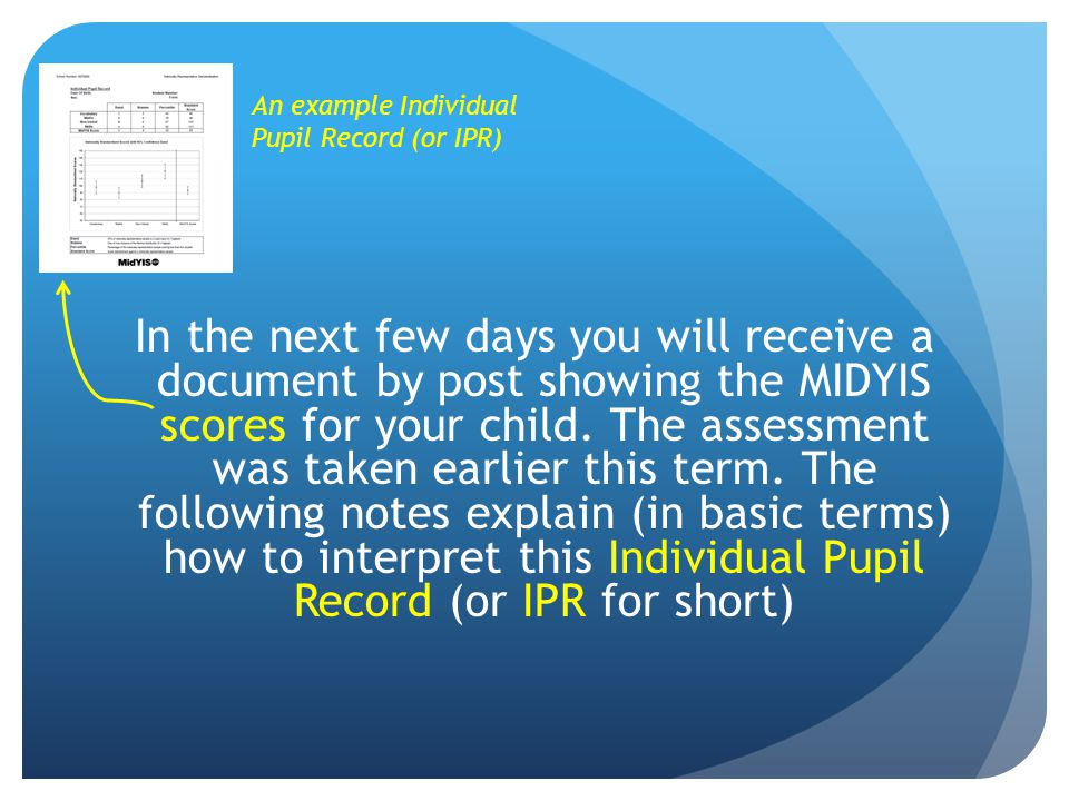 An example Individual Pupil Record (or IPR)