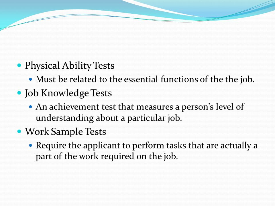 Physical Ability Tests Job Knowledge Tests