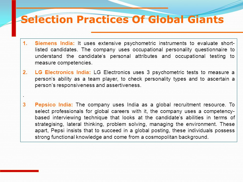 Selection Practices Of Global Giants