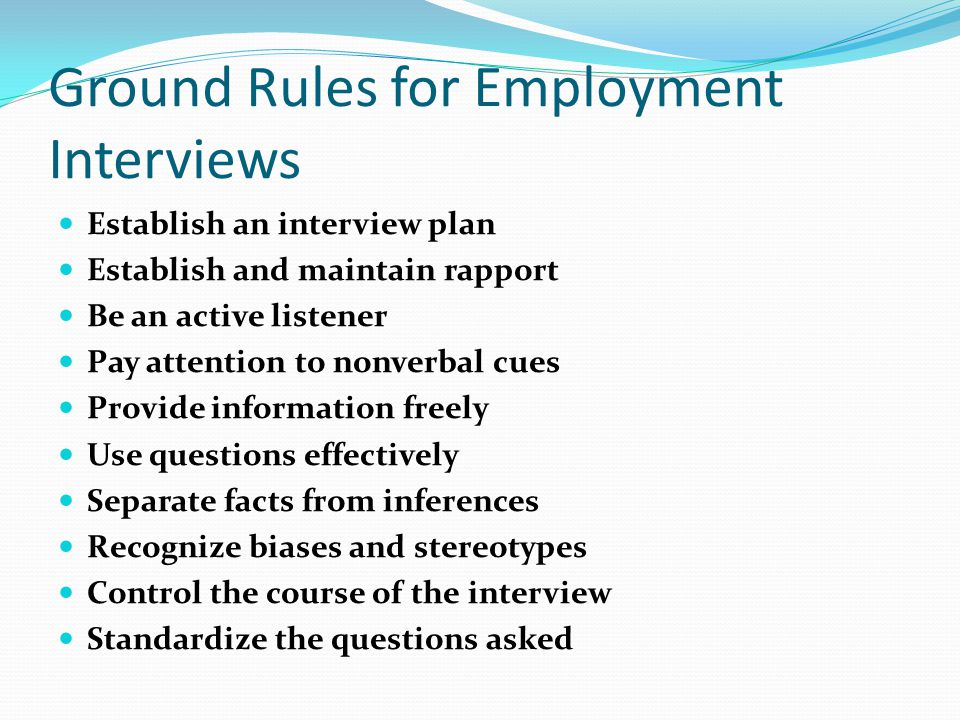 Ground Rules for Employment Interviews
